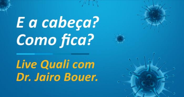 Qualicorp promove palestra online com o psiquiatra Jairo Bouer