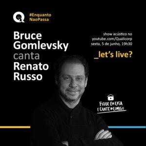 Qualicorp apresenta Let's Live, com participação de Bruce Gomlevsky cantando Renato Russo