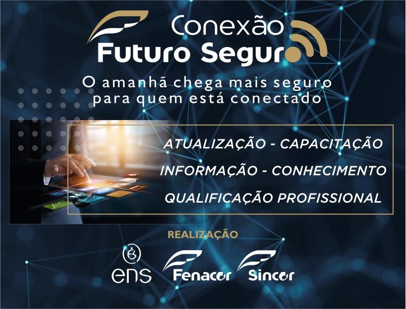 Conexão Futuro Seguro terá mais três etapas esta semana