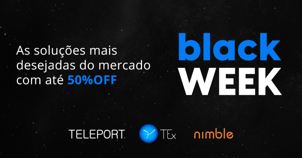 Black Week TEx lança ofertas nas soluções mais desejadas do mercado