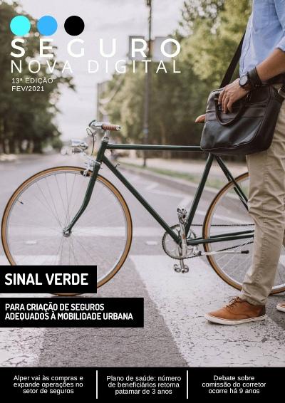 É hora de pensar em mobilidade! – Seguro Nova Digital – 13ª edição