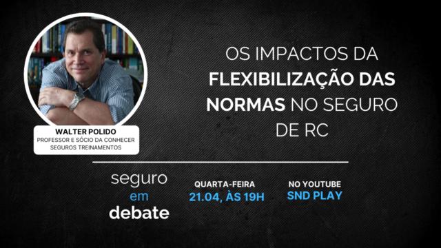 Walter Polido, diretor da Conhecer Seguros, é o convidado do Seguro em Debate desta quarta