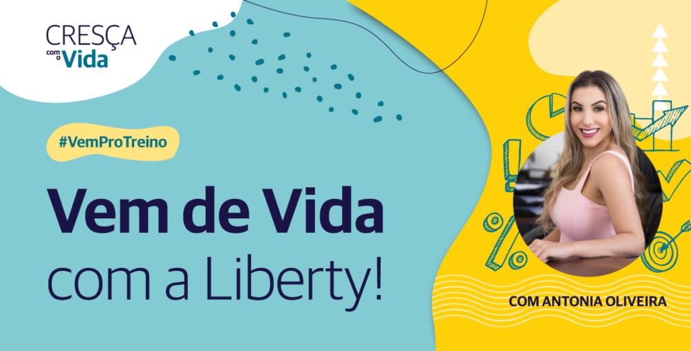 Liberty Seguros lança 'Vem de Vida', treinamento para corretores que estão começando ou expandindo a carteira